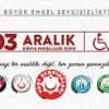 Başkan Çeliksoy; 3 Aralık Dünya Engelliler Günü Mesaji