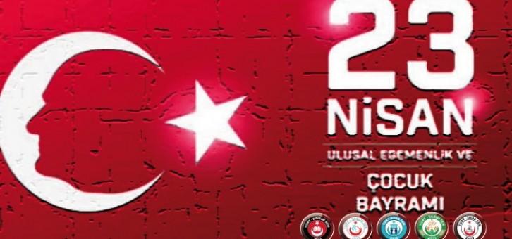 23 Nisan Ulusal Egemenlik ve Çocuk Bayramımız Kutlu Olsun…